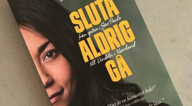"""Boktips: """"SLUTA ALDRIG GÅ"""""""